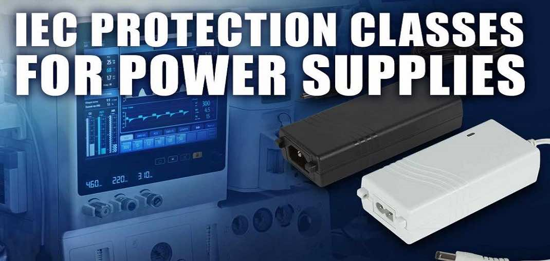 IEC Protection Classes For Power Supplies
