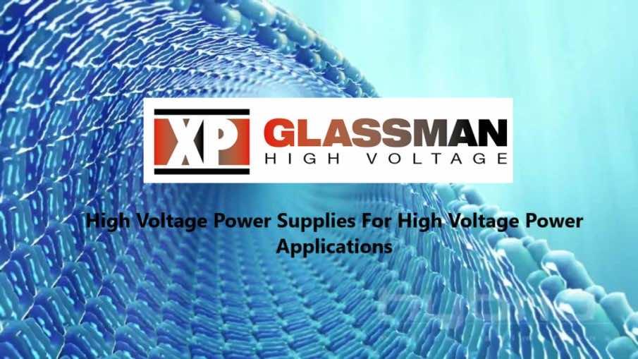High Voltage Power Supplies - XP Power Glassman Australia